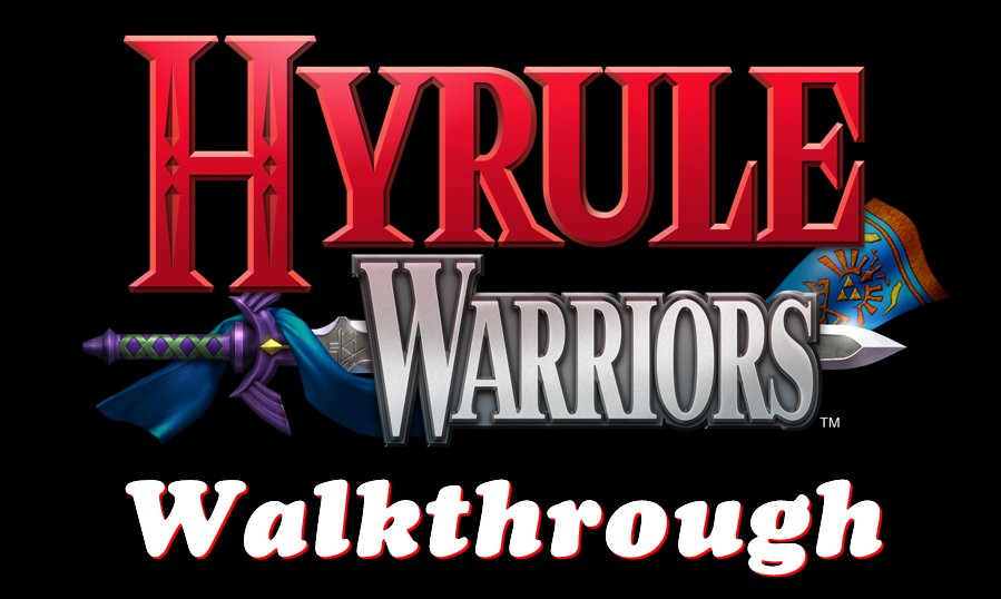 Hyrule Warriors Walkthrough