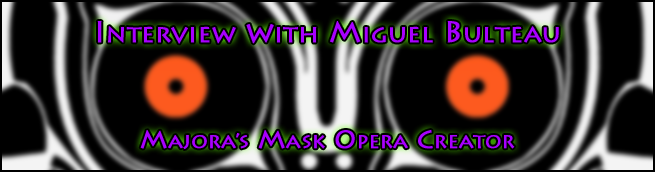 Majora's Mask Opera Interview