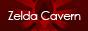 Zelda Cavern