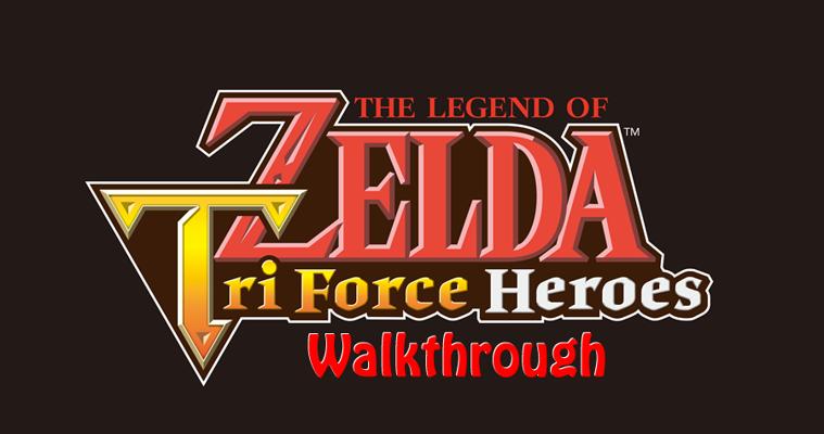 Tri Force Heroes Walkthrough